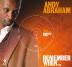 Andy Abraham - Remember When... - Andy Abraham