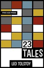 Twenty-three Tales - Leo Tolstoy