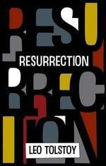Resurrection - Leo Tolstoy