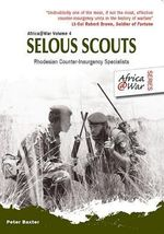 Selous Scouts : Rhodesian Counter-insurgency Specialists - Chris Cocks