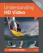 Understanding HD Video - Ammonite Press