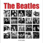 The Beatles : In Pictures - Ammonite Press