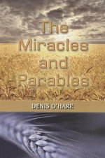 The Miracles and Parables - Denis O'Hare