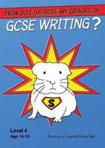 How Do I Improve My Grades in GCSE Writing? - Sally Jones