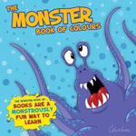 The Monster Book Of Colours : Simply Small - Calvin Innes