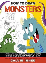 How to Draw Monsters with Calvin Innes - Calvin Innes