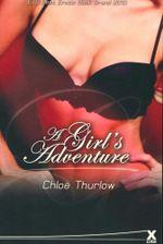 A Girl's Adventures - Chloe Thurlow