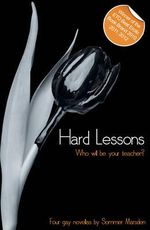 Hard Lessons : A Collection of Four Erotic Novellas - Sommer Marsden