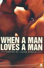 When a Man Loves a Man : Xcite Best-Selling Gay Collections