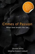 Crimes of Passion : When Lust Breaks the Law
