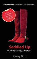 Saddled Up : An Amber Oakley Adventure - Penny Birch