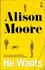 He Wants - Alison Moore