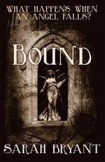 Bound - Sarah Bryant