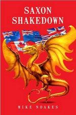 Saxon Shakedown - Mike Noakes