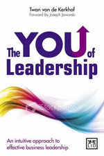 The YOU of Leadership : An Intuitive Approach to Effective Business Leadership - Twan van de Kerkhof