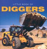 Little Book of Diggers - Ellie Charleston