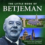 Little Book of Betjeman : Little Book of - Peter Gammond