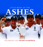 Little Book of the Ashes : The Summer a Nation Held Its Breath - Ralph Dellor