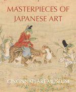 Masterpieces of Japanese Art : Cincinnati Art Museum - Hou-Mei Sung