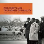 Civil Rights and the Promise of Equality : Double Exposure
