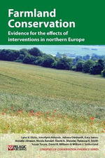 Farmland Conservation : Evidence for the Effects of Interventions in Northern and Western Europe - Lynn V. Dicks