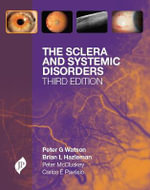 The Sclera and Systemic Disorders - Peter G. Watson