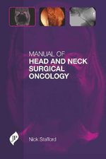 Manual of Head and Neck Surgical Oncology - Nick Stafford
