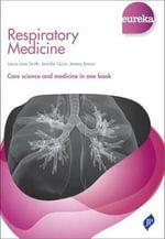Eureka : Respiratory Medicine - Laura Jane Smith