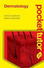 Pocket Tutor Dermatology - Emma Craythorne