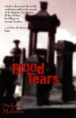 Blood Tears - Michael J. Malone