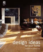 Design Ideas for Your Home : With the National Trust - Alison Dalby