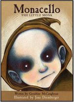 Monacello : The Little Monk : Monacello Series : Book 1 - Geraldine McCaughrean