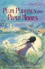 Plum Puddings and Paper Moons - Glenda Millard