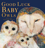 Good Luck Baby Owls - Giles Milton
