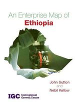 An Enterprise Map of Ethiopia - John Sutton