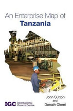 An Enterprise Map of Tanzania - John Sutton