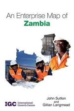 An Enterprise Map of Zambia - John Sutton
