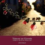 Talmont Sur Gironde : Photobook of Talmont Sur Gironde - Steve Walsh