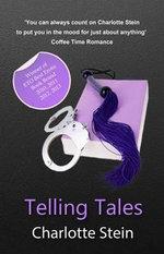 Telling Tales - Charlotte Stein