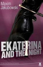 Ekaterina and the Night - Maxim Jakubowski