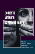 Domestic Violence and Mental Health : Why Battered Women Stay