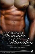 The Best of Sommer Marsden : ETO Best Erotic Brand 2010 and 2011 - Sommer Marsden