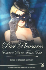 Past Pleasures : Erotica Set in Times Past