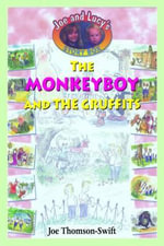 The Monkeyboy and the Gruffits - Joe Thomson-Swift
