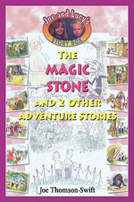 The Magic Stone - Joe Thomson-Swift
