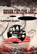 Songs for the Lost - Alexander Zelenyj