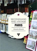 Secondhand & Vintage Paris - Natasha Edwards