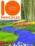 10 Principles of Garden Design : Treasures of the National Gardens Scheme - Susie White
