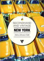 Secondhand & Vintage New York - Debra Johnston Cobb