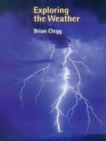 Exploring the Weather - Brian Clegg